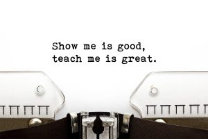 show me vs teach me